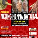 Mixing Henna Natural Class - Comic Cafe Tebet, 22 Oktober 2017