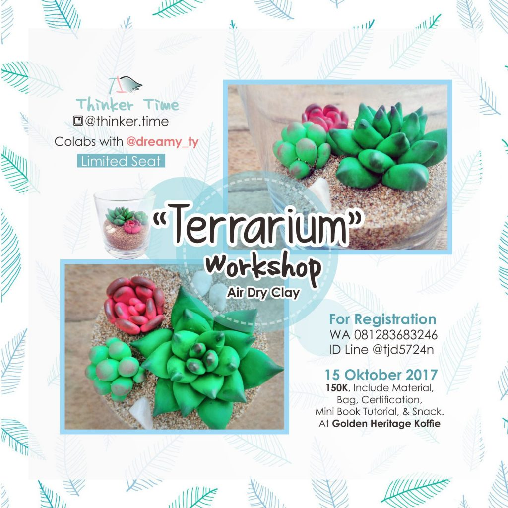 "Clay Art Workshop ""Terrarium"" - Golden Heritage Koffie Malang, 15 Oktober 2017"