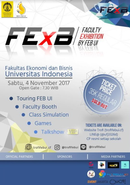 FEXB (Faculty Exhibition by FEB UI) - Universitas Indonesia, 4 November 2017