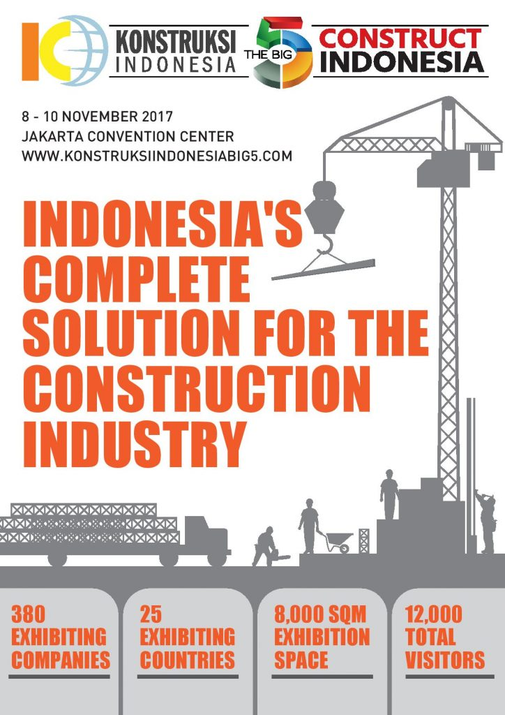 Konstruksi Indonesia & The Big 5 Construct Indonesia - JCC, 8-10 November 2017