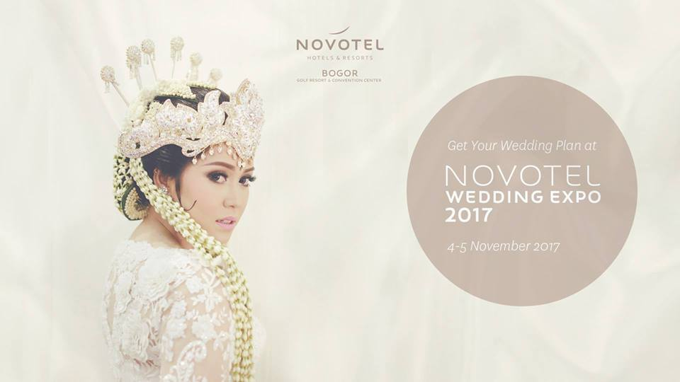 Novotel Wedding Expo - Novotel Bogor, 4-5 November 2017