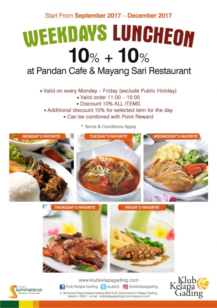 Weekday Luncheon - Pandan Cafe Klub Kelapa Gading, 1 Sep - 31 Des 2017