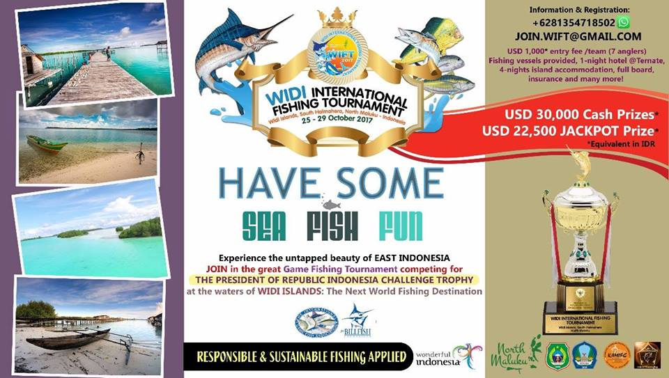 Widi International Fishing Tournament (WIFT) - Halmahera Selatan, 25-29 Oktober 2017