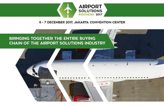 Airport Solutions Indonesia Conference - Jakarta Convention Center, 6-7 Desember 2017