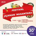 Festival Jajanan Nusantara - Mall of Indonesia (MOI), 15 November - 14 Desember 2017