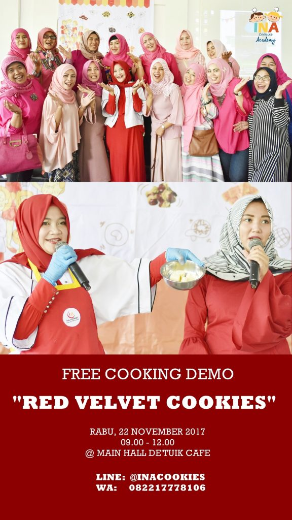 "Free Baking Demo ""Red Velvet Cookies"" With Mama Ina - De Tuik Resto & Resort Bandung, 22 Nov 2017"