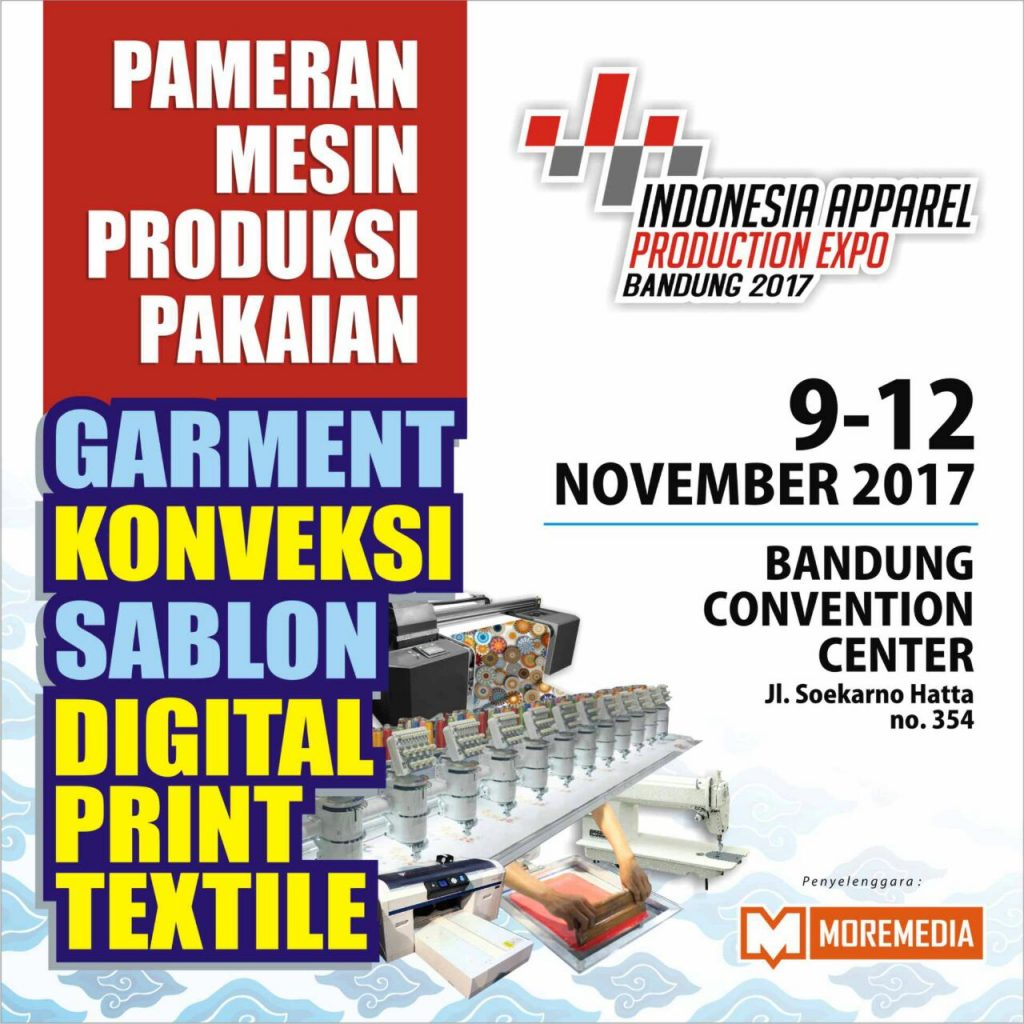 Indonesia Apparel Production Expo - Bandung Convention Center (BCC), 09-12 November 2017