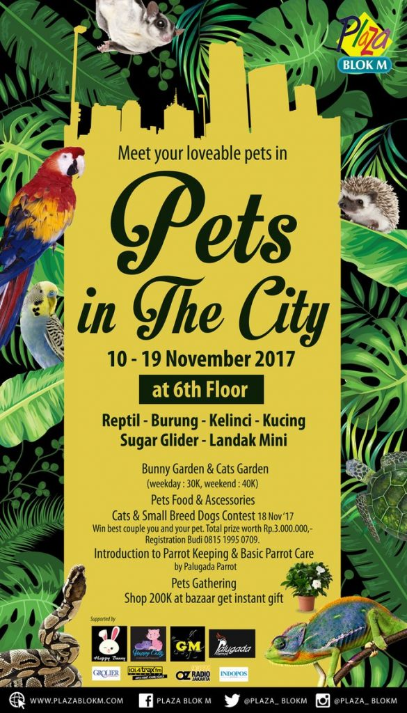 Pets In The City - Blok M Plaza, 10-19 November 2017