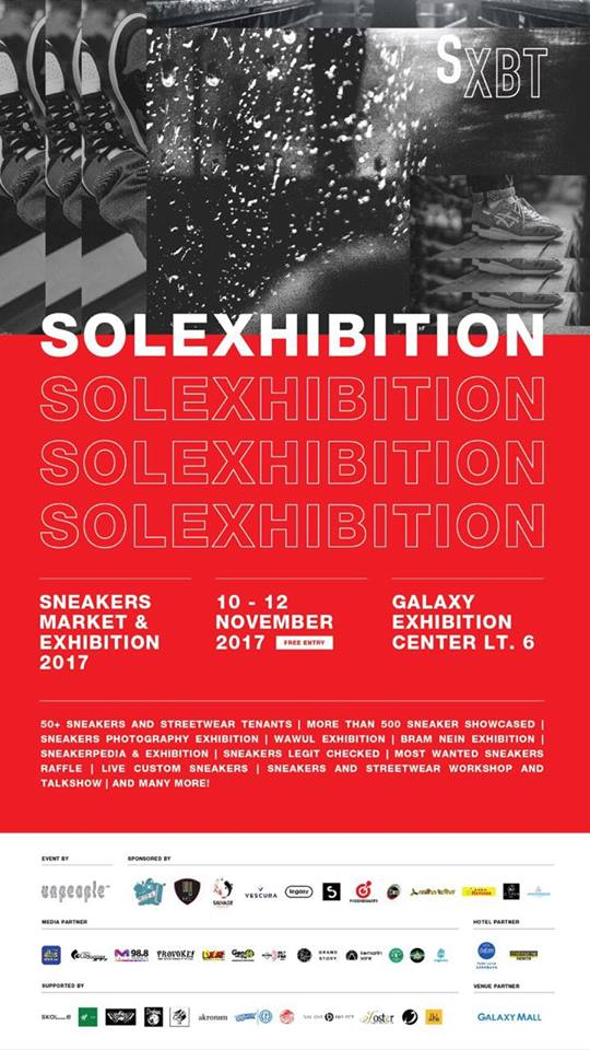 Solexhibition : Sneakers Market & Exhibition - Galaxy Exhibition Center Surabaya, 10-12 November 2017