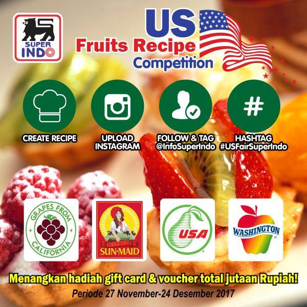 Superindo US Fruits Recipe Competition - Periode 27 November - 24 Desember 2017