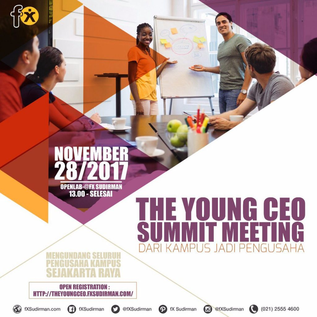 The Young CEO Summit Meeting - fX Sudirman Jakarta, 28 November 2017