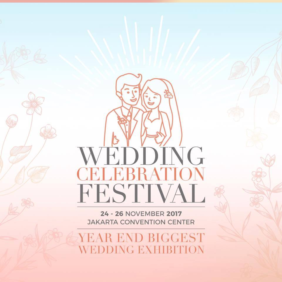 Wedding Celebration Festival - Jakarta Convention Center (JCC), 24-26 November 2017