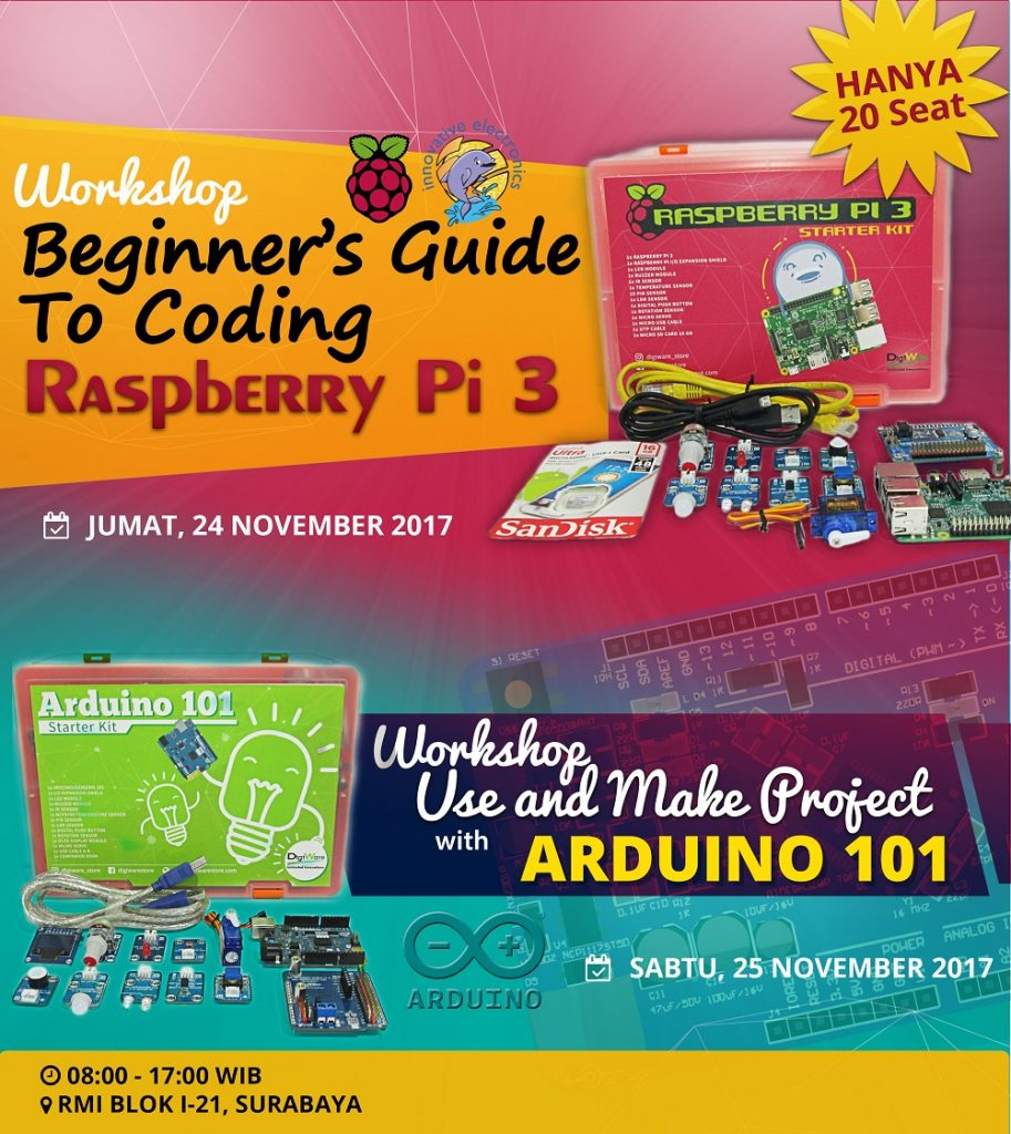 Workshop Raspberry Pi & Arduino - Surabaya, 24-25 November 2017