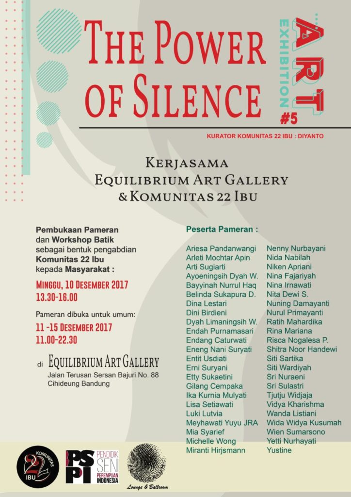 "Art Exhibition ""The Power of Silence"" - Bandung, 10-15 Desember 2017"