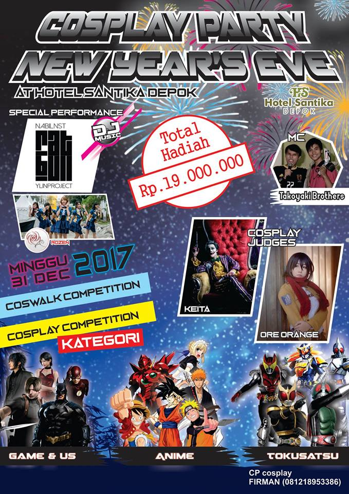 Cosplay Party New Year's Eve - Ballroom Hotel Santika Depok, 31 Desember 2017Cosplay Party New Year's Eve - Ballroom Hotel Santika Depok, 31 Desember 2017