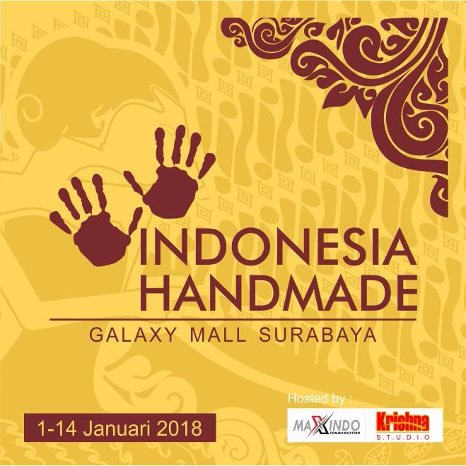 Indonesia Handmade - Galaxy Mall Surabaya, 1-14 Januari 2018