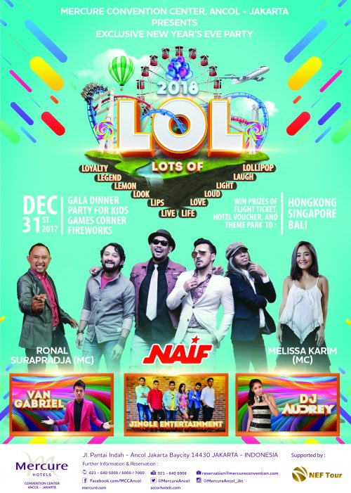 LOL New Year 2018 - Mercure Convention Center Ancol, 31 Desember'17