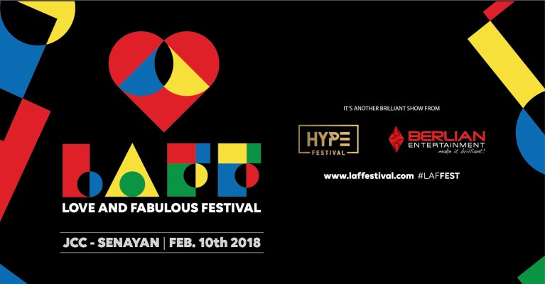 Love and Fabulous Festival (LAFF) - Jakarta Convention Center, 10 Februari 2018