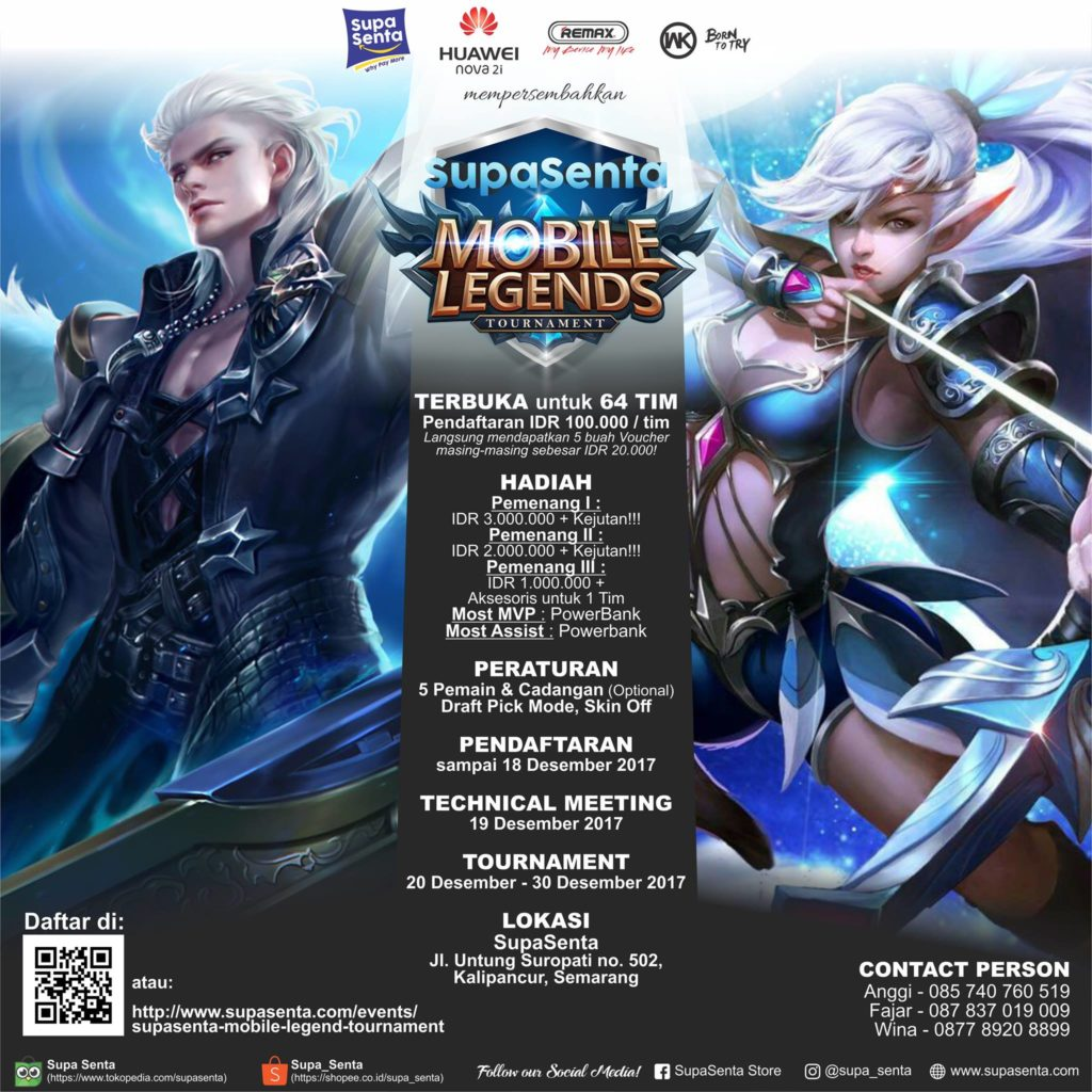 SupaSenta Mobile Legend Tournament - Supasenta Semarang, 20-29 Desember 2017