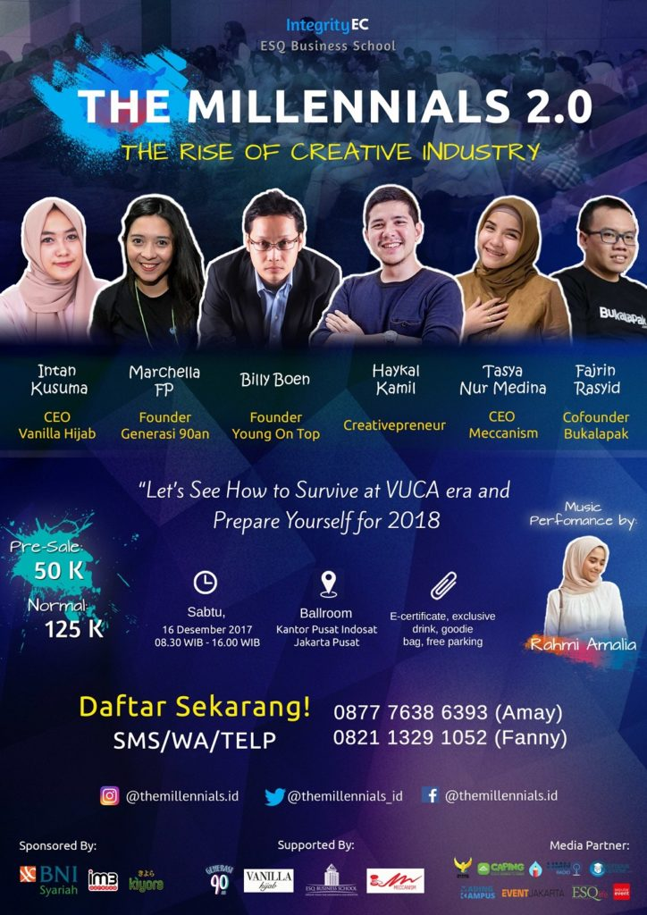 "The Millennials 2.0 ""The Rise of Creative Industry"" - Jakarta, 16 Desember 2017"