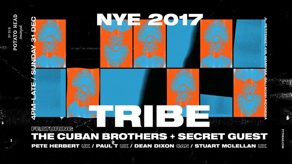 Tribe NYE - Potato Head Beach Club Bali, 31 Desember 2017