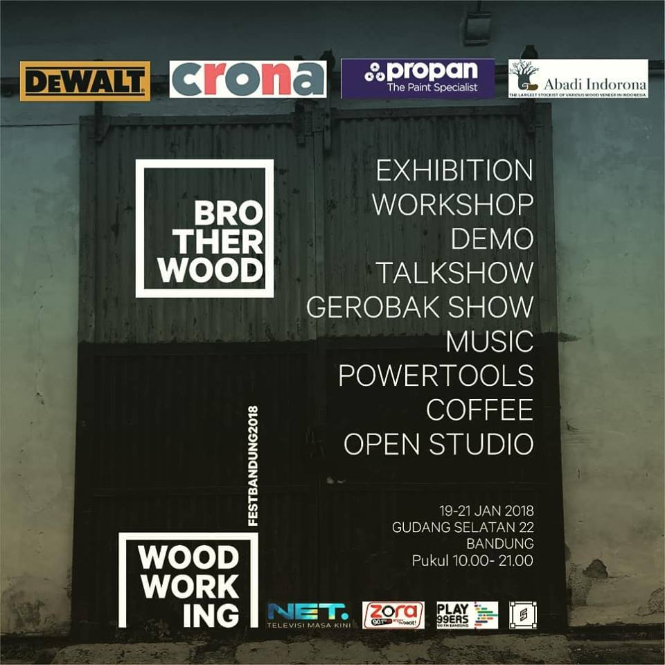 Brotherwood Woodworking Festival - Spasial Bandung, 19-21 Januari 2018