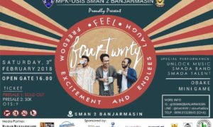 FEEL (Freedom, Excitement and Endless Laugh) - SMAN 2 Banjarmasin, 3 Februari 2018
