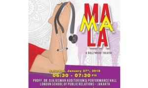 Mamala a Bollywood Theater by class 21-11A - LSPR Jakarta, 27 Januari 2018