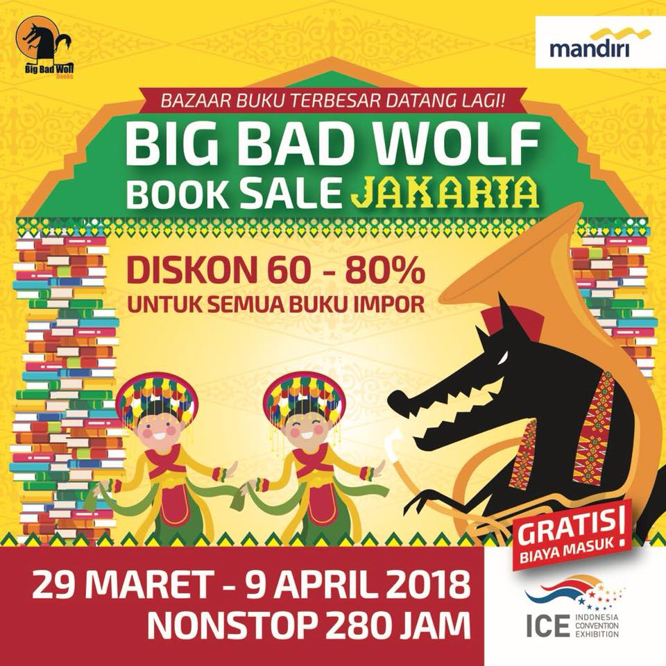 Big Bad Wolf Book Sale Jakarta - ICE BSD City, 29 Maret - 9 April 2018