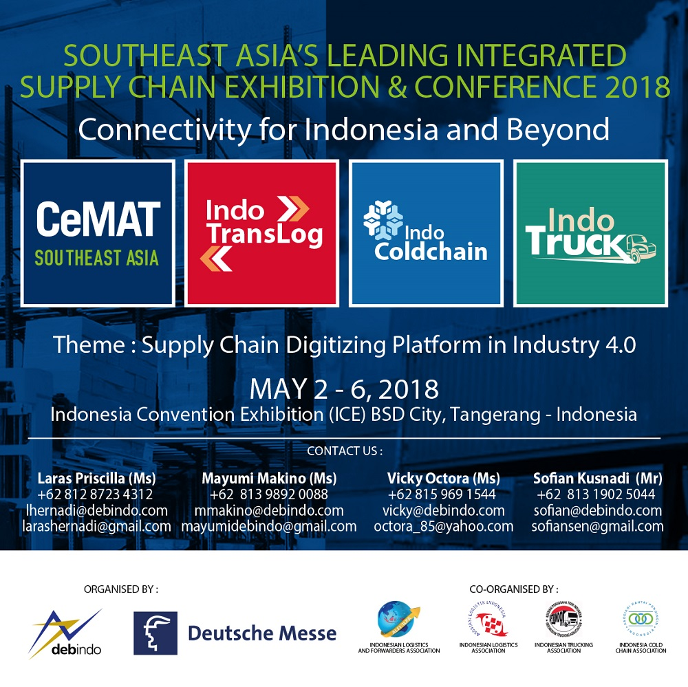 CeMAT SEA, Indo Trans Log, Indo Cold Chain, Indo Truck - ICE BSD, 2-6 Mei 2018