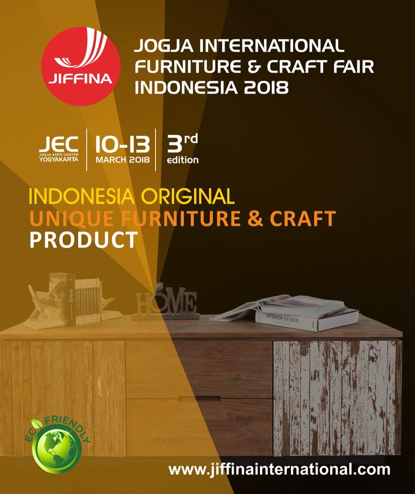 Jogja International Furniture & Craft Fair Indonesia (JIFFINA) - JEC, 10-14 Maret 2018