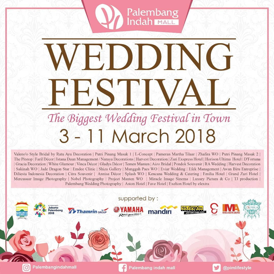 Palembang Indah Mall Wedding Festival, 3-11 Maret 2018