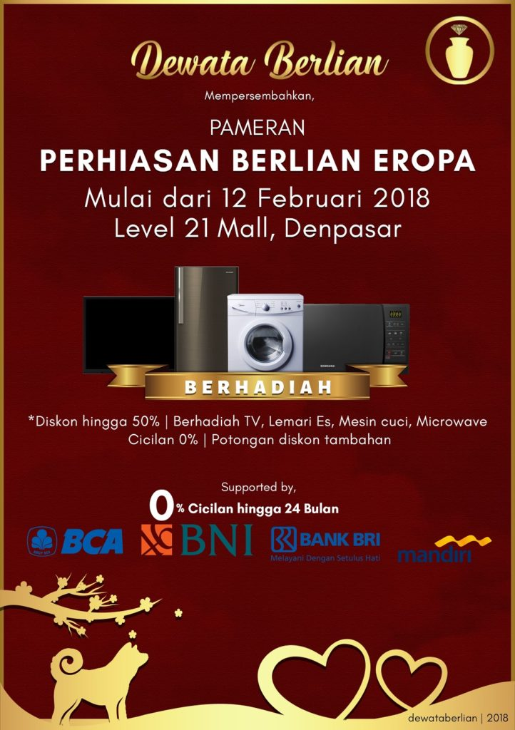 Pameran Perhiasan Dewata Berlian - Level 21 Mall Denpasar, 12 Feb - 13 Mar 2018
