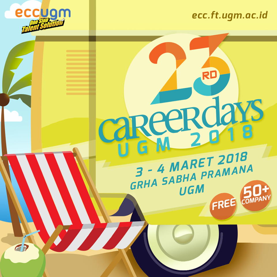 The 23rd Career Days UGM - Grha Sabha Pramana, 03-04 Maret 2018