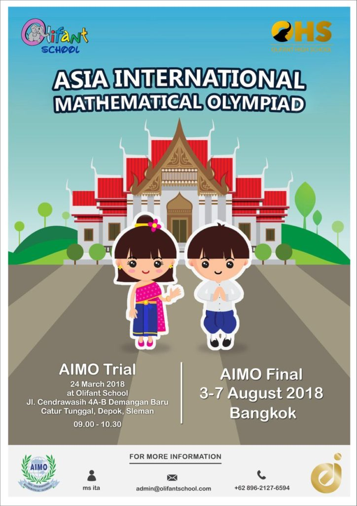 Asia International Mathematical Olympiad Union (AIMO) - Olifant School Yogyakarta, 24 Maret 2018