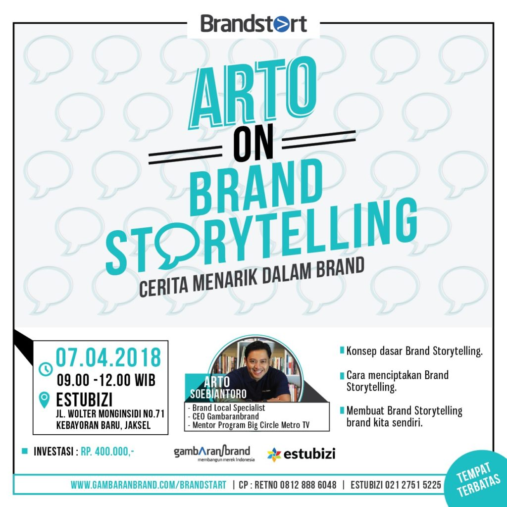 Brandstart : Arto on Brand Storytelling - Estubizi Coworking Space, 7 April 2018