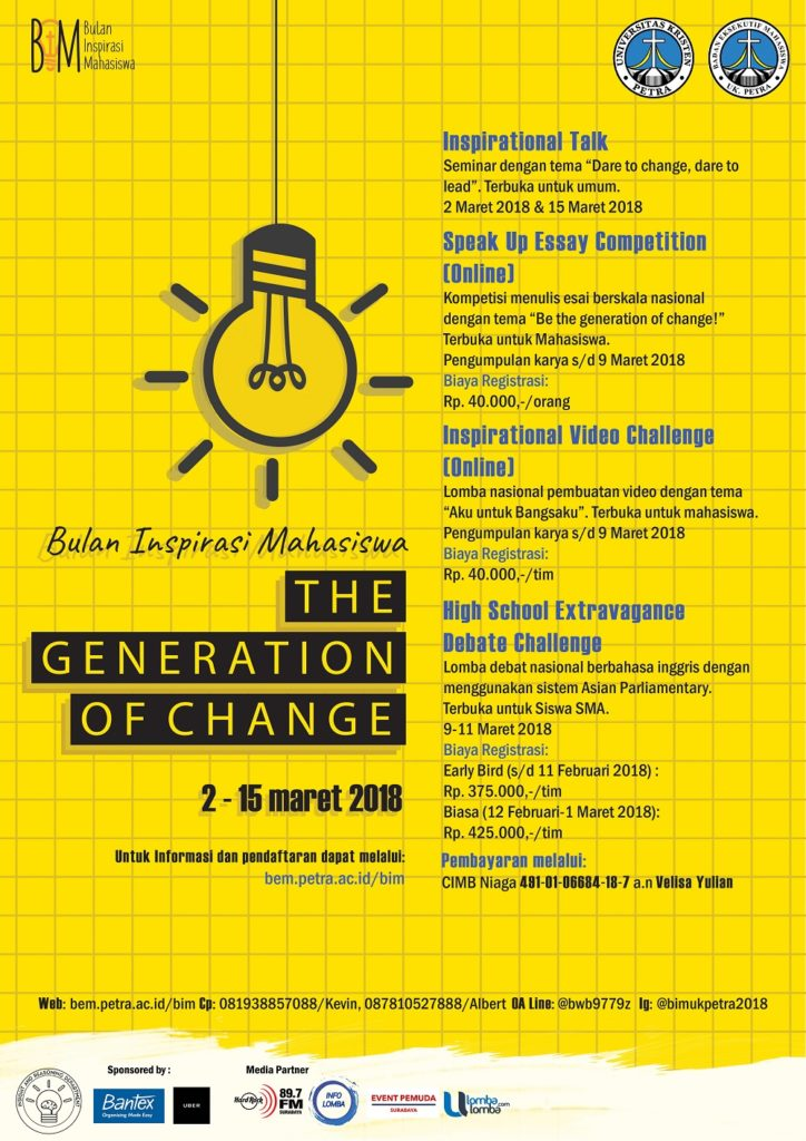 "Bulan Inspirasi Mahasiswa ""The Generation of Change"" - UK Petra Surabaya, 2-15 Maret 2018"