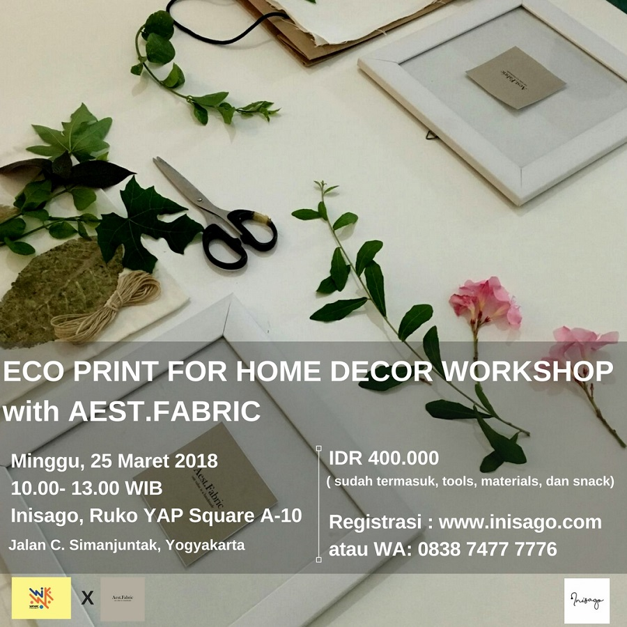 Eco Print For Home Decor Workshop with Aest.Fabric - Inisago Yogyakarta, 24 Maret 2018