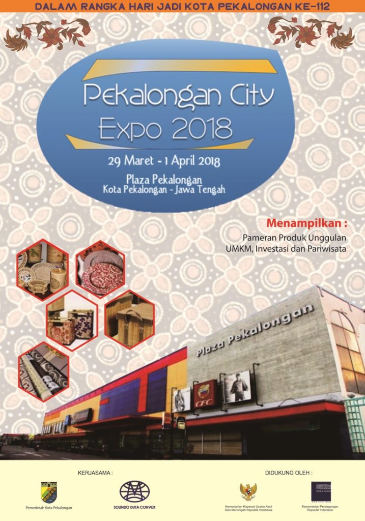 Pekalongan City Expo - Plaza Pekalongan, 29 Maret-1 April 2018