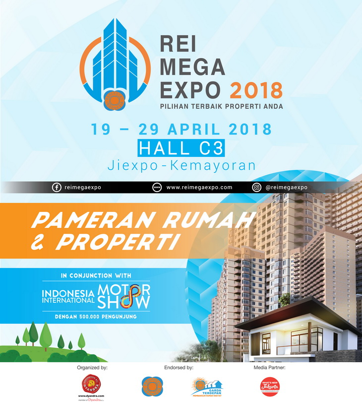 Real Estate Indonesia (REI) Mega Expo - JIExpo Kemayoran, 19-29 April 2018