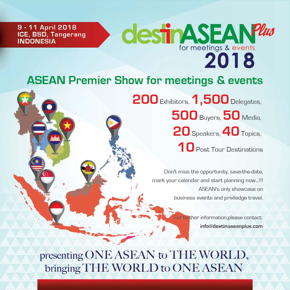 destinASEAN Plus - Indonesia Convention Exhibition, 9 -11 April 2018
