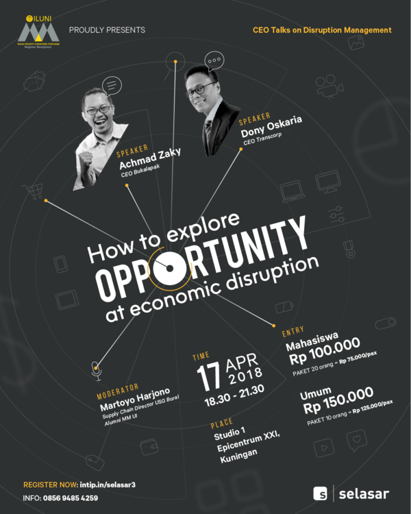CEO Talks: How to Explore Opportunity in Economic Disruption - Epicentrum XXI Jakarta, 17 April 2018