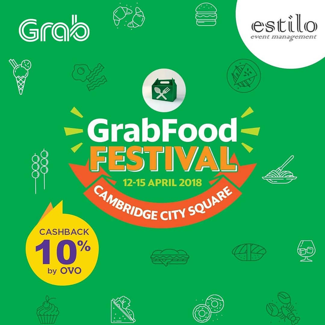 GRAB Food Festival - Cambridge City Square Medan, 12-15 April 2018