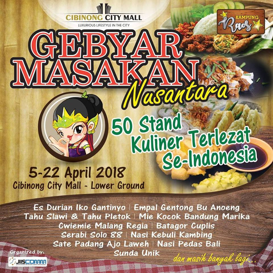 Gebyar Masakan Nusantara - Cibinong City Mall, 5-22 April 2018