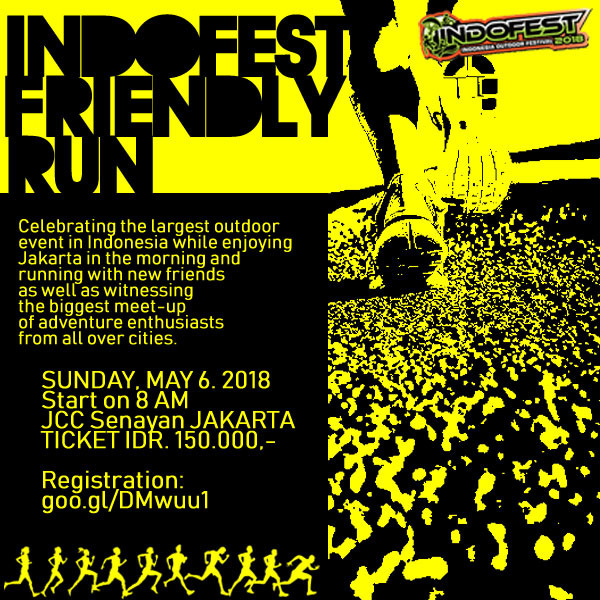 Indofest Friendly Run - JCC Senayan, 6 Mei 2018