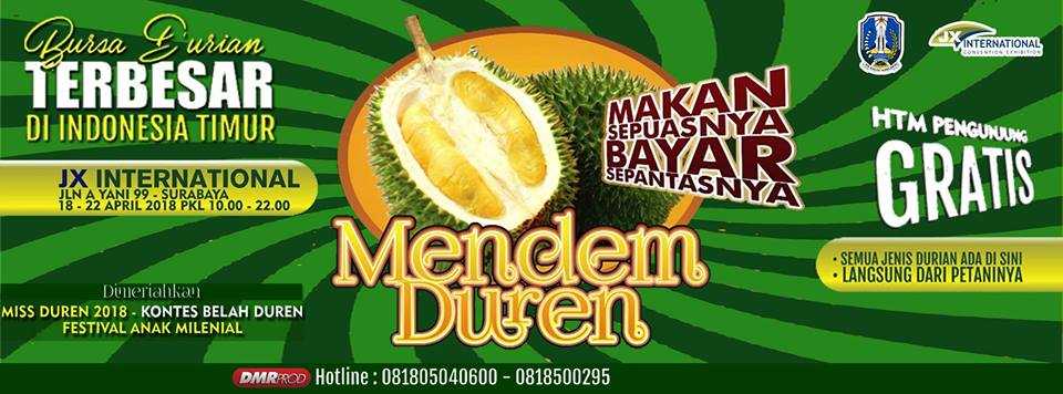 Mendem Duren - JX International Surabaya, 18-22 April 2018