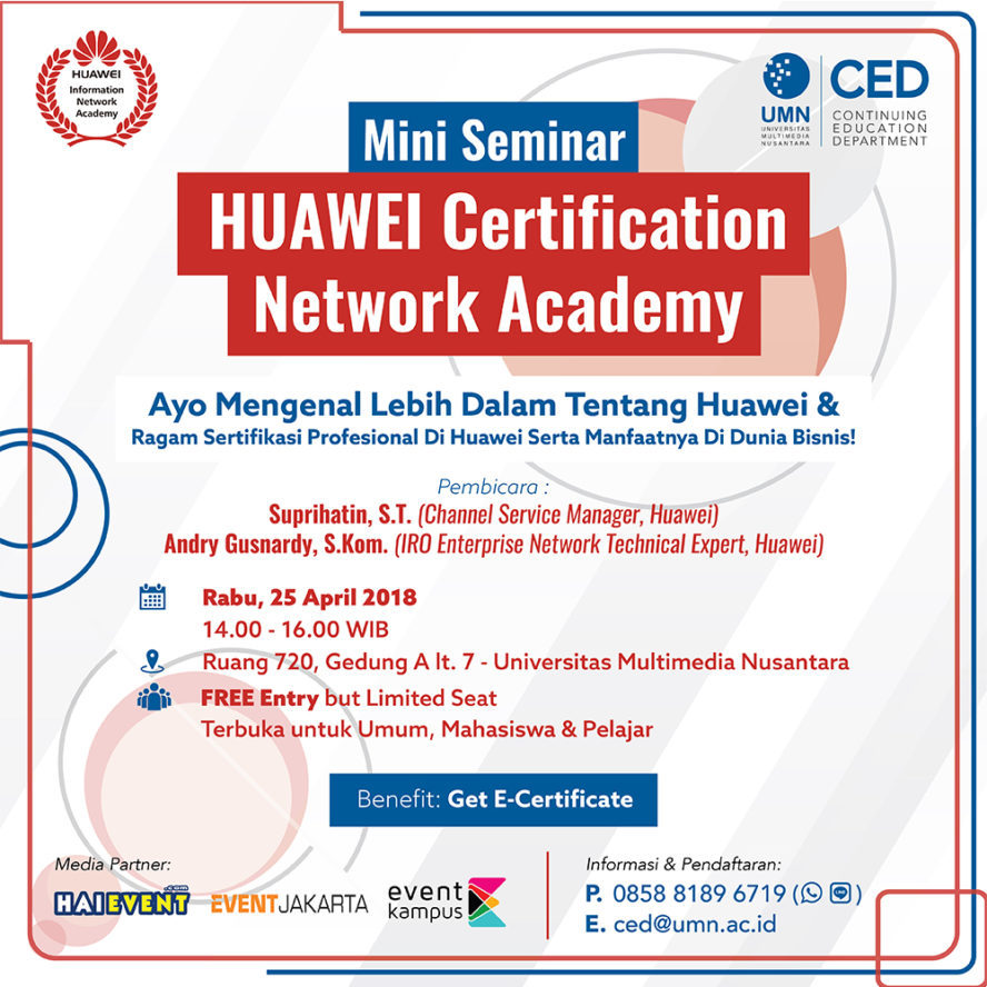 Seminar Huawei Certification Network Academy - Universitas Multimedia Nusantara, 25 April 2018