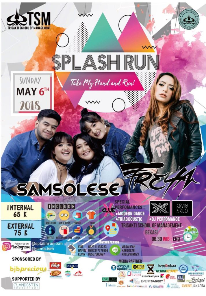 Splash Run Take My Hand and Run - Trisakti School of Management, 06 Mei 2018