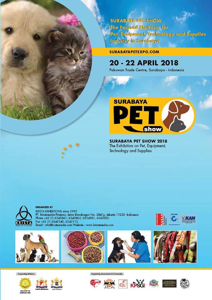 Surabaya Pet Show - Pakuwon Trade Centre Surabaya, 20-22 April 2018