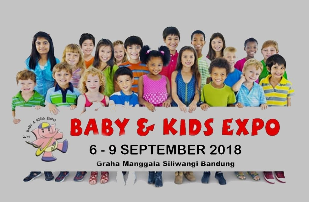The 21st Baby and Kids Expo - Graha Manggala Siliwangi, 6-9 SThe 21st Baby and Kids Expo - Graha Manggala Siliwangi, 6-9 September 2018eptember 2018